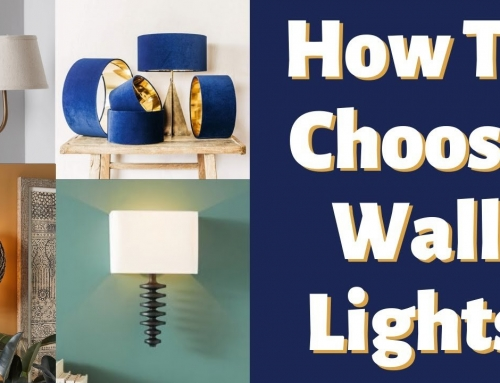 Lighting For Walls – A Guide To Choosing Wall Lights